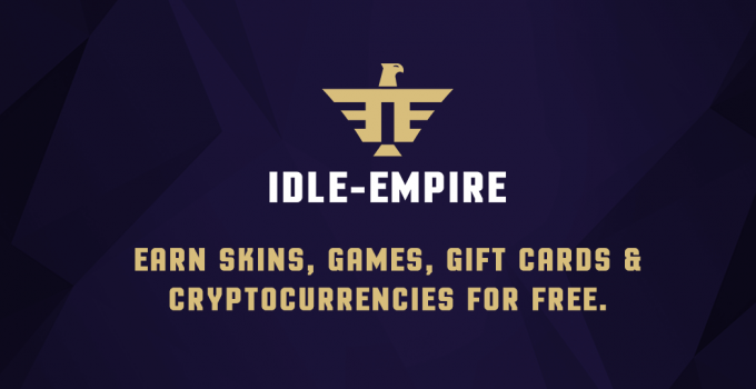 Full Guide to Idle-Empire! | Is It a Legit Platform to Earn Skins, Gift Cards, Cryptos and More?